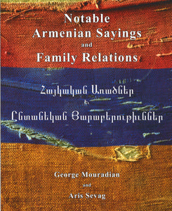 NOTABLE ARMENIAN SAYINGS AND FAMILY RELATIONS