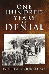 ONE HUNDRED YEARS OF DENIAL