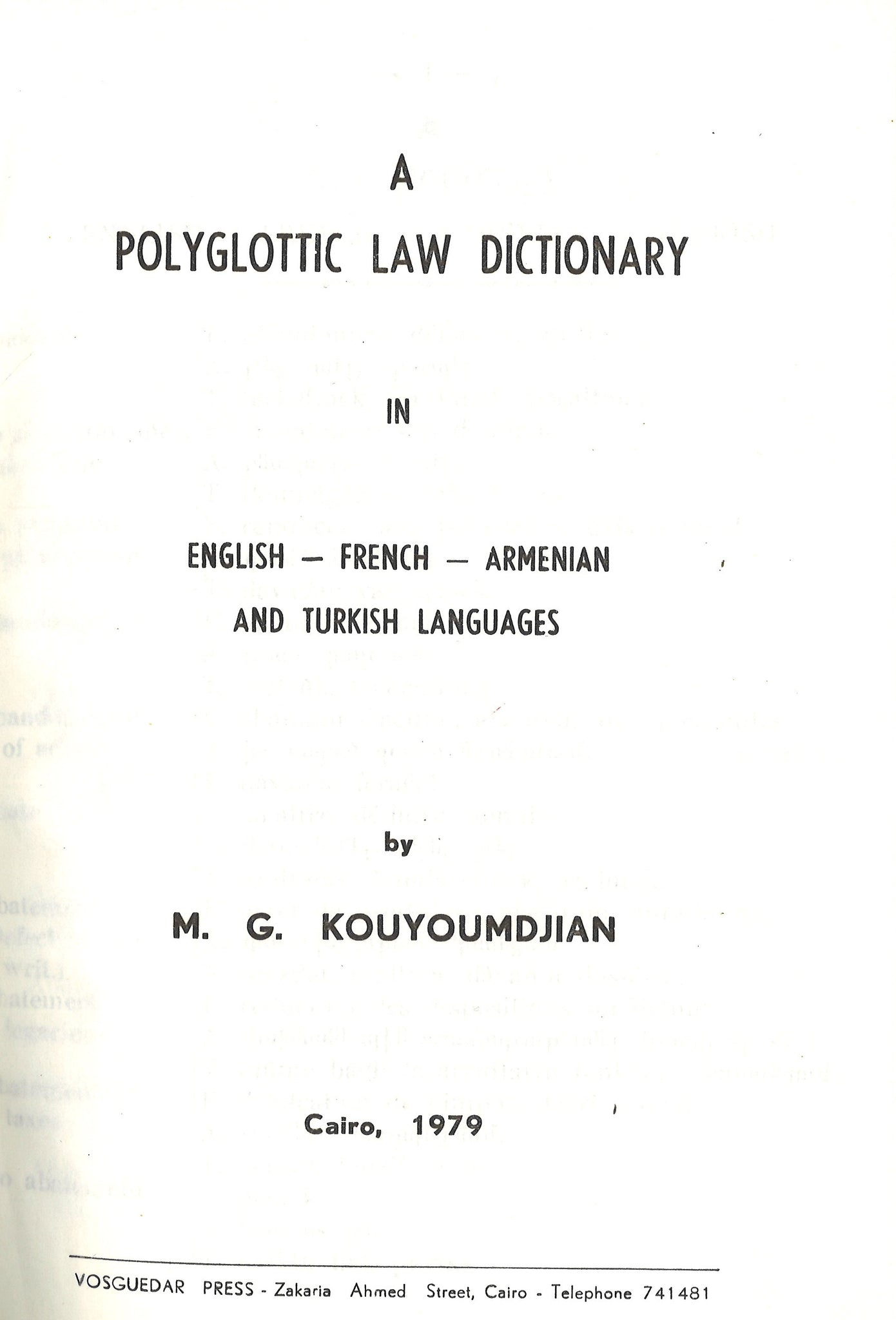 POLYGLOTIC LAW DICTIONARY: Armenian, English, French, Turkish