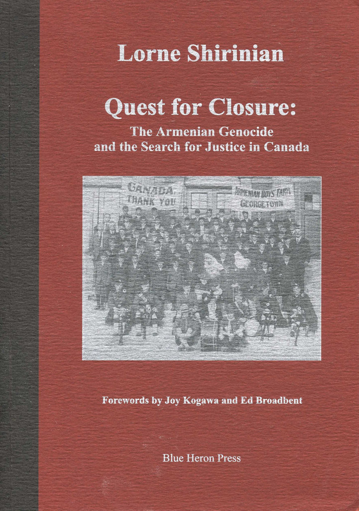 QUEST FOR CLOSURE: The Armenian Genocide and the Search for Justice in Canada