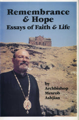 REMEMBRANCE & HOPE: Essays of Faith & Life