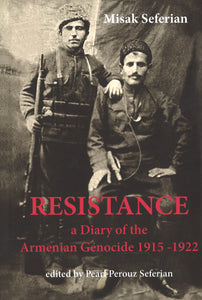 RESISTANCE: A Diary of the Armenian Genocide 1915-1922