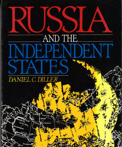 RUSSIA AND THE INDEPENDENT STATES