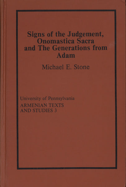 SIGNS OF THE JUDGEMENT, ONOMASTICA SACRA AND THE GENERATIONS FROM ADAM