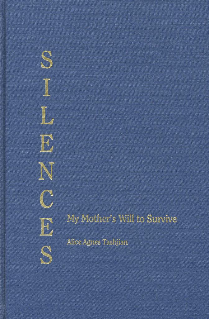 SILENCES: My Mother's Will to Survive