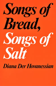 SONGS OF BREAD, SONGS OF SALT