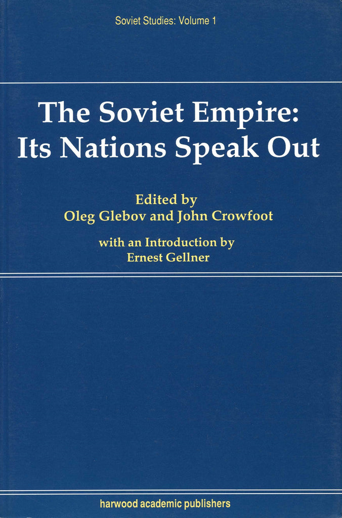 SOVIET EMPIRE: Its Nations Speak Out