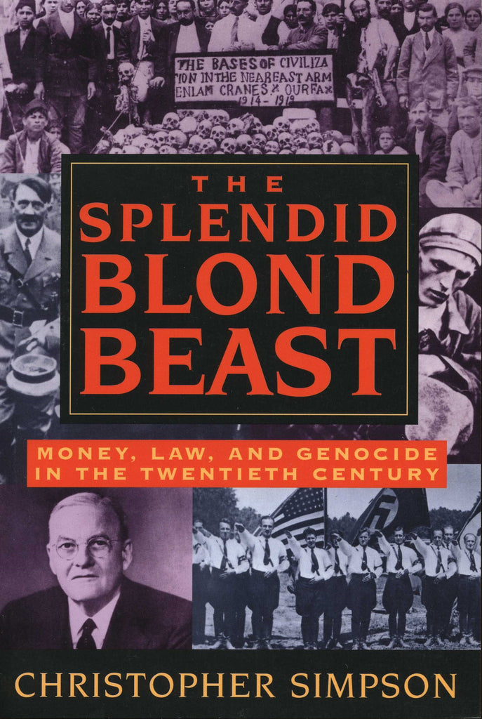 SPLENDID BLOND BEAST: Money, Law, and Genocide in the Twentieth Century
