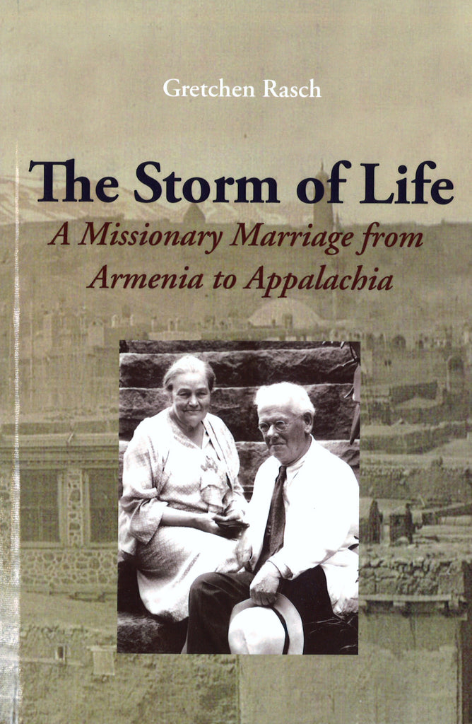 STORM OF LIFE: A Missionary Marriage from Armenia to Appalachia