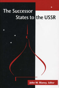 SUCCESSOR STATES TO THE USSR