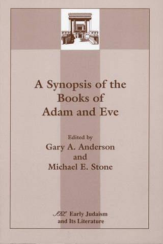 SYNOPSIS OF THE BOOKS OF ADAM and EVE