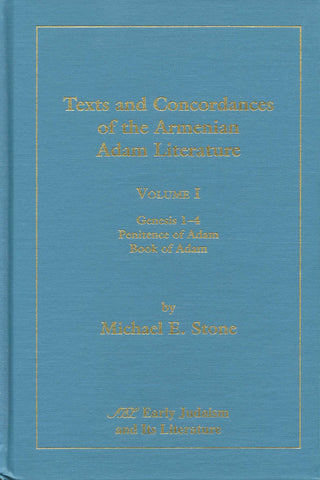 TEXTS AND CONCORDANCES OF THE ARMENIAN ADAM LITERATURE