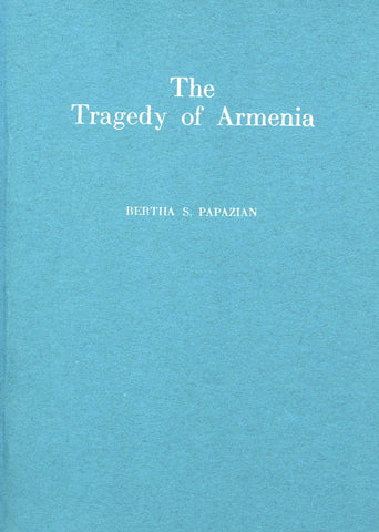 TRAGEDY OF ARMENIA: Brief Study and Interpretation