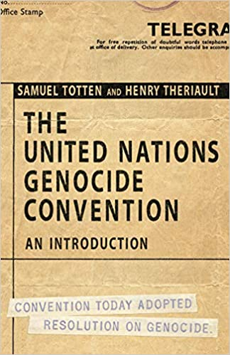 UNITED NATIONS GENOCIDE CONVENTION: An Introduction