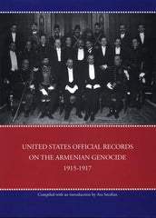 U.S. OFFICIAL RECORDS ON THE ARMENIAN GENOCIDE 1915-1917