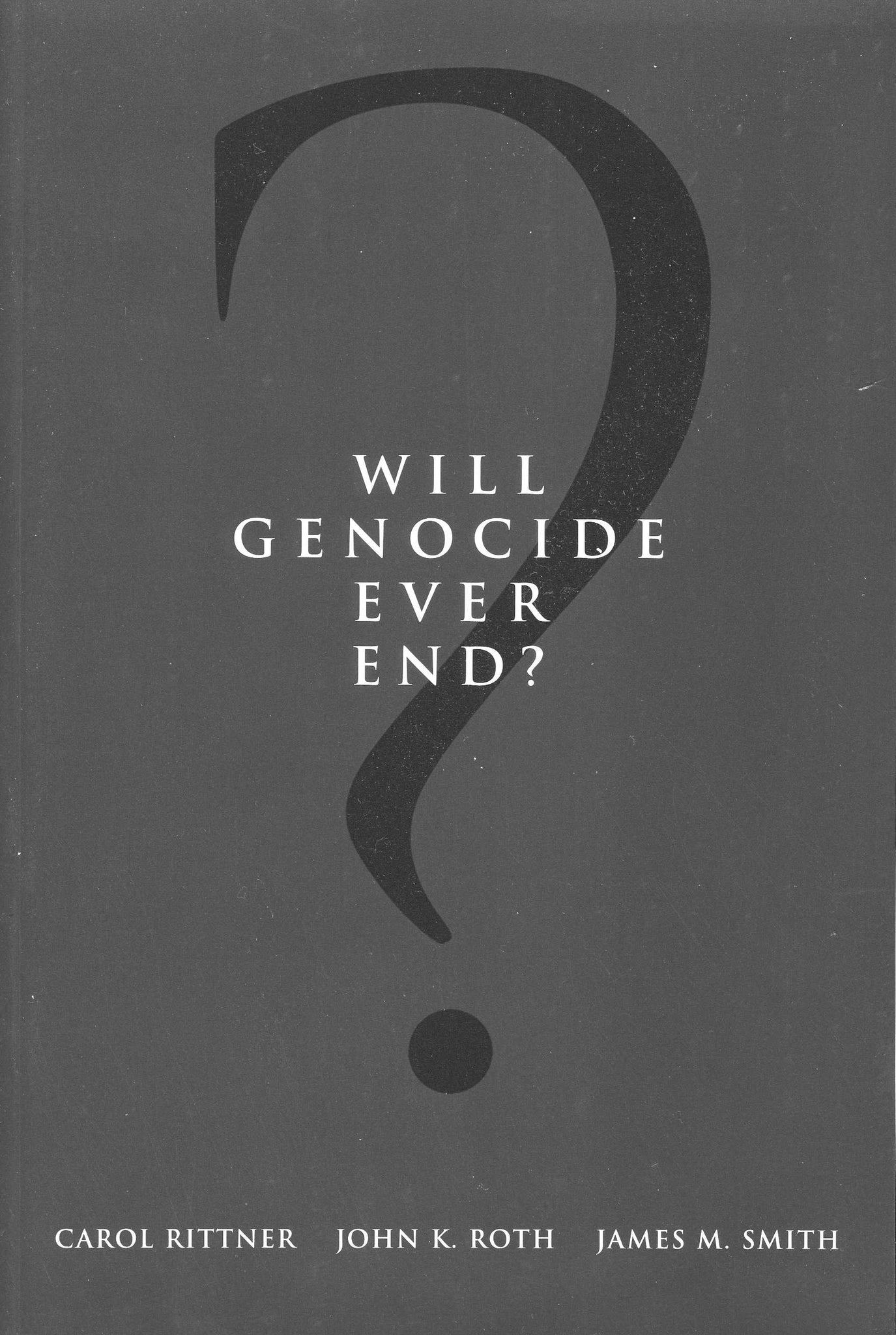 WILL GENOCIDE EVER END?