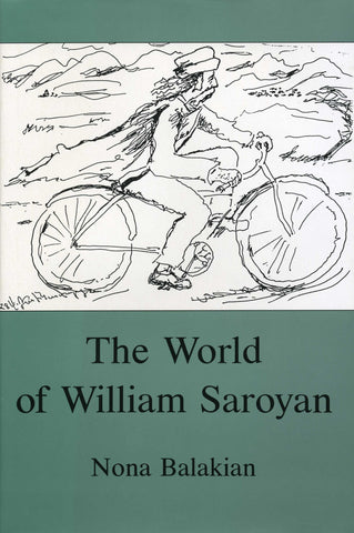 WORLD OF WILLIAM SAROYAN