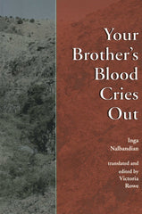 YOUR BROTHER'S BLOOD CRIES OUT