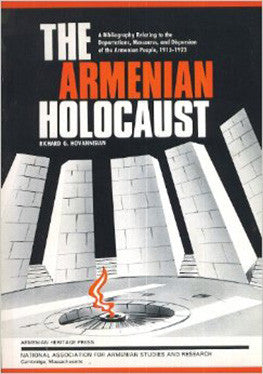 Armenian Holocaust: A Bibliography Relating to the Deportations, Massacres, and Dispersion of the Armenian People, 1915-1923