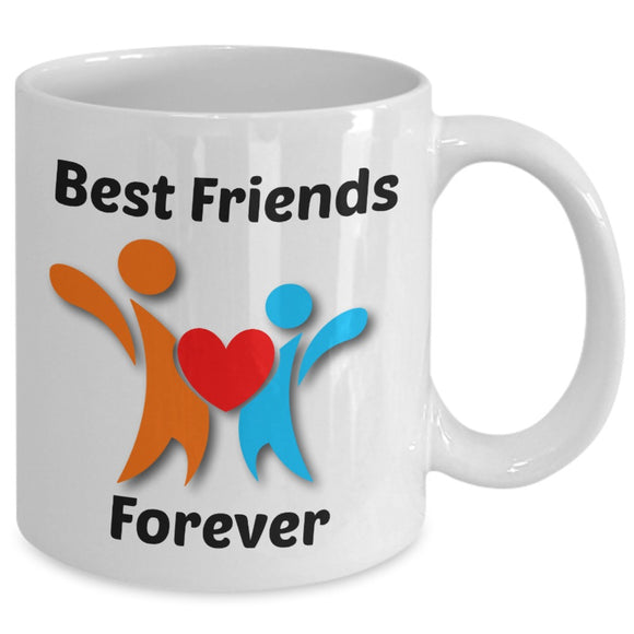 Best Friends Forever, Gift, Mug, Coffee Mug, Christmas Gift, Birthday Gift, Appreciation Gift, Thinking of You Gift