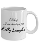 Thankful for Belly Laughs 11 oz