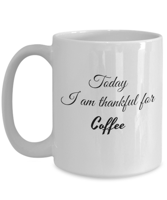 Thankful for Coffee 15 oz Mug