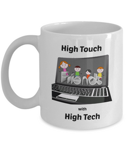 High Touch with High Tech