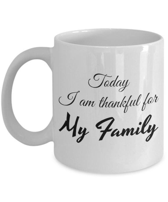 Thankful for My Family 11 oz Mug