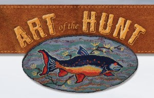 ART OF THE HUNT—A Wyoming Exhibit