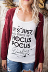 Its just a bunch of hocus pocus white tee