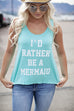 I'd rather be a mermaid grey and mint tank
