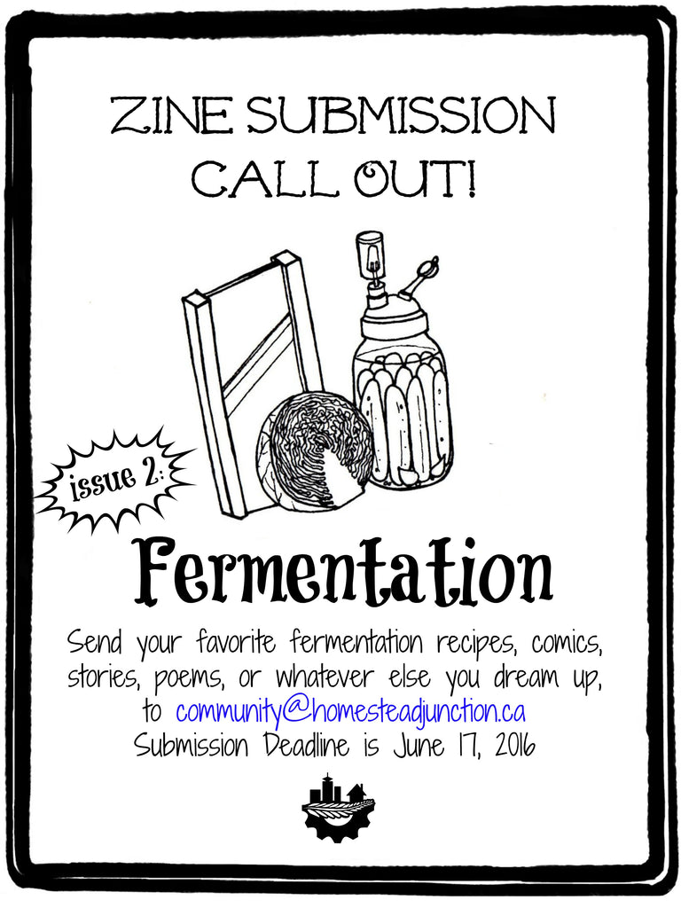 Zine Issue 2: Fermentation Call Out