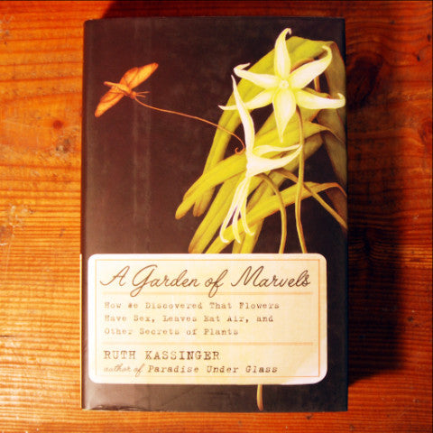 A Garden of Marvels - Ruth Kassinger
