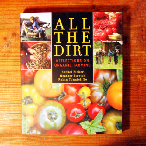 All in the Dirt; Reflections on Organic Farming