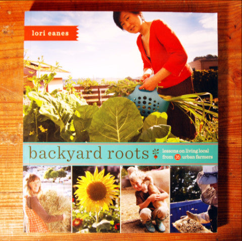 Backyard Roots - Lori Eanes