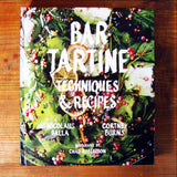 Bar Tartine; Techniques & Recipes
