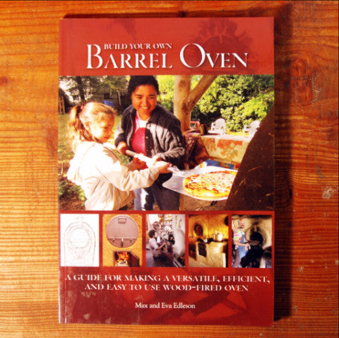 Build Your Own Barrel Oven - Max and Evan Edleson
