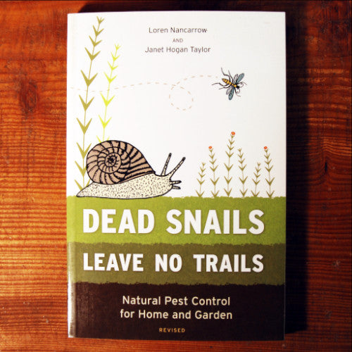 Dead Snails Leave No Trails, Revised - Loren Nancarrow