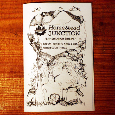 Homestead Junction Fermentation Zine Part 1