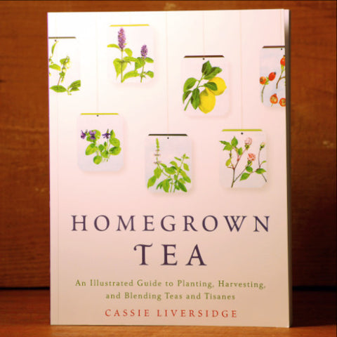 Homegrown Tea - Cassie Liversidge