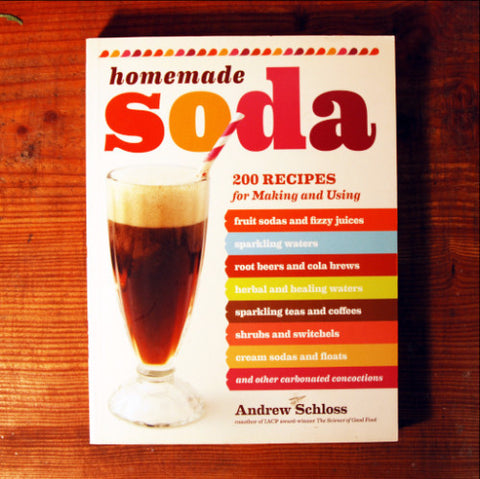Homemade Soda - Andrew Schloss