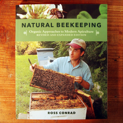 Natural Beekeeping; 2nd Edition - Ross Conrad