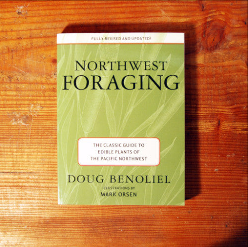 Northwest Foraging - Doug Benoliel andMa