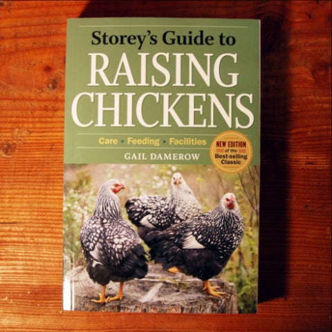 Storey's Guide to Raising Chickens - Gail Damerow