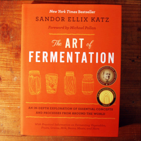 The Art of Fermentation - Sandor Ellix Katz
