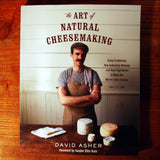 The Art of Natural Cheesemaking - Asher
