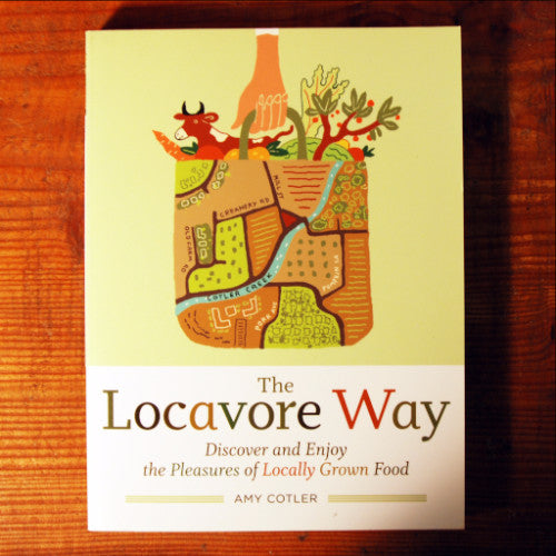 The Locavore Way - Amy Colter