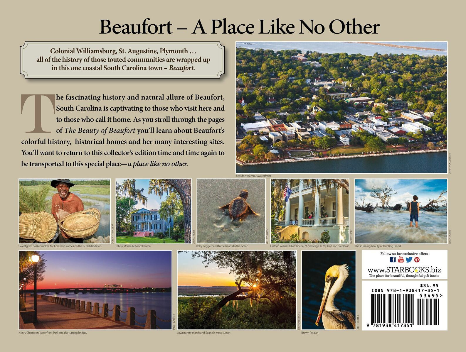The beauty of Beaufort. Turtles, Pelicans, marina, sweetgrass baskets, historical homes. Photography book Starbooks