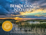 Award winning Beholding Nature Photography book by Eric Horan and Starbooks