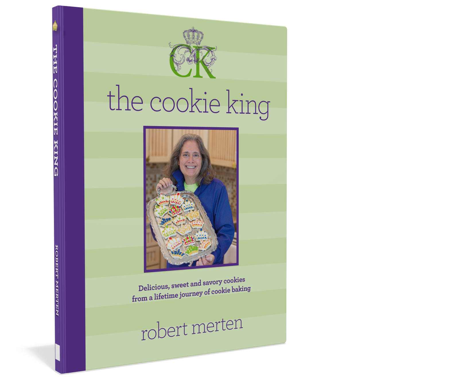 The Cookie King Cookbook: sweet and savory cookie recipes by Robert Merten Starbooks